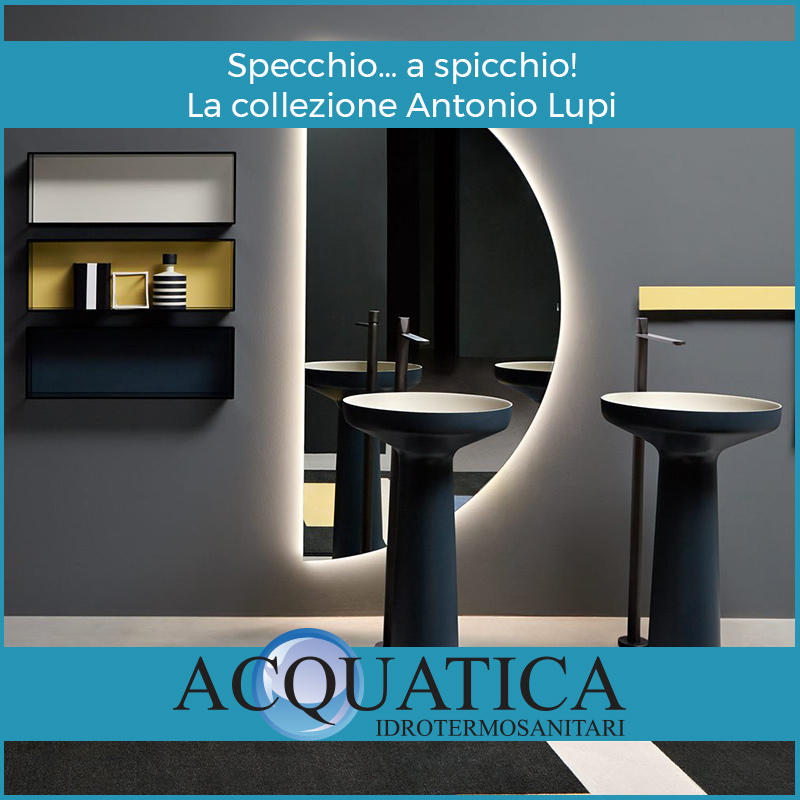 Antonio Lupi, specchi collezione Spicchio