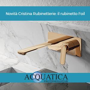 Novità Cristina Rubinetterie: il rubinetto Foil